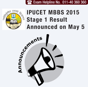 IPUCET MBBS 2015 Stage 1 Result Announced on May 5