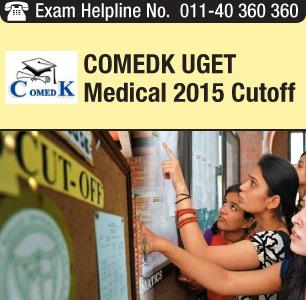 COMEDK UGET Medical 2015 Cut off