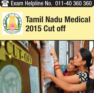 Tamil Nadu Medical 2015 Cut off