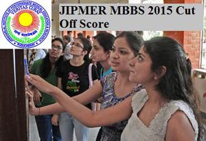 JIPMER MBBS 2015 Cut off
