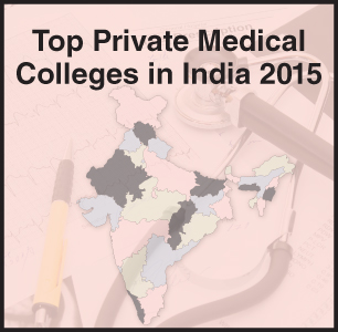 Top Medical Colleges in India 2015- Private