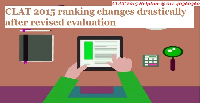 CLAT 2015 ranking changes drastically after revised evaluation