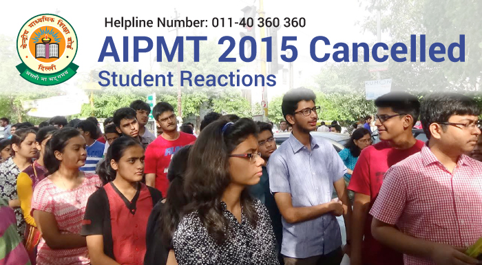 AIPMT 2015 Cancelled: Student Reactions