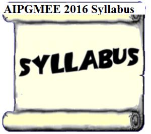 AIPGMEE 2016 Syllabus