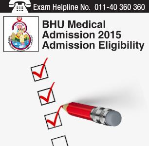 BHU Medical Admission 2015 Eligibility