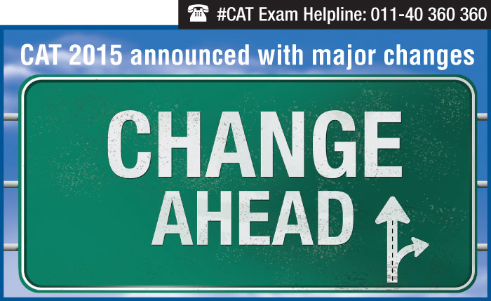 CAT 2015 announced with major changes