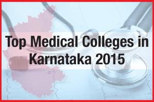 Top Medical Colleges in Karnataka 2015