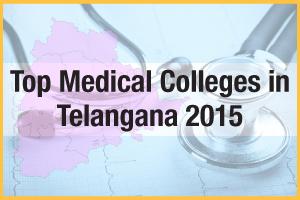 Top Medical Colleges in Telangana 2015
