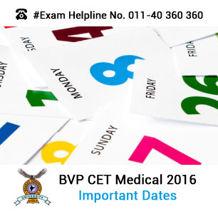 BVP CET Medical 2016 Important Dates