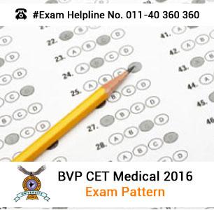 BVP CET Medical 2016 Exam Pattern