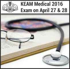KEAM Medical 2016 Exam on April 27 & 28