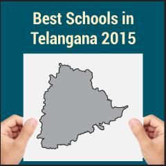 Best Schools in Telangana 2015