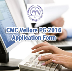 CMC Vellore PG 2016 Application Form