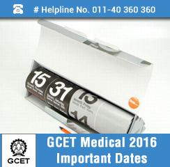 GCET Medical 2016 Important Dates