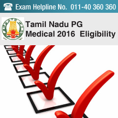Tamil Nadu PG Medical 2016 Eligibility