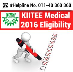 KIITEE Medical 2016 Eligibility