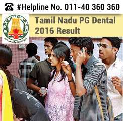 Tamil Nadu PG Dental 2016 Result