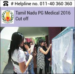 Tamil Nadu PG Medical 2016 Cut off