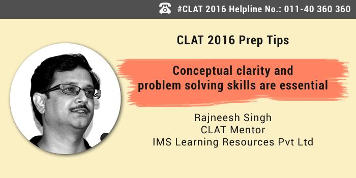 CLAT 2016: 6 months prep tips by Rajneesh Singh