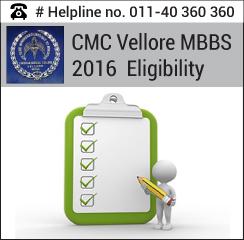 CMC Vellore MBBS 2016 Eligibility
