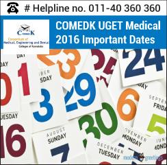 COMEDK UGET Medical 2016 Important Dates