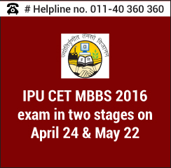 IPU CET MBBS 2016 exam in two stages on April 24 & May 22