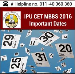 IPU CET MBBS 2016 Important Dates