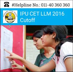 IPU CET LLM 2016 Cutoff
