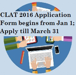 CLAT 2016 Application Form begins; Apply till March 31