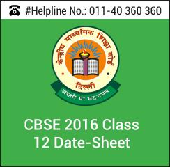 CBSE 2016 Class 12 Date-Sheet