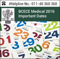 BCECE Medical 2016 Important Dates