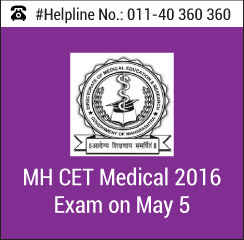 MH CET Medical 2016 Exam on May 5