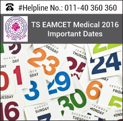 TS EAMCET Medical 2016 Important Dates