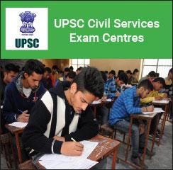 UPSC Civil Services Exam Centres 2017