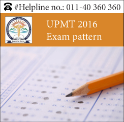 UPMT 2016 Exam pattern