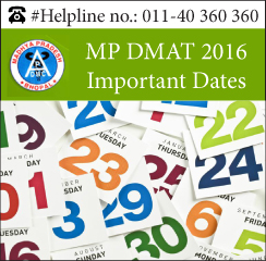 MP DMAT 2016 Important Dates