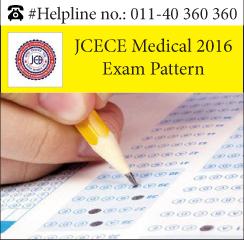 JCECE Medical 2016 Exam pattern