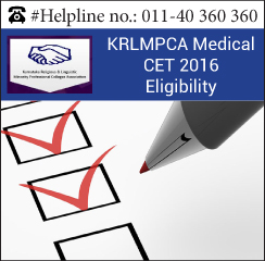 KRLMPCA Medical CET 2016 Eligibility