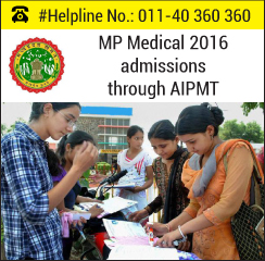 MP Medical 2016 admission through AIPMT