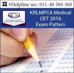 KRLMPCA Medical CET 2016 Exam pattern