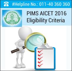 PIMS AICET 2016 Eligibility Criteria