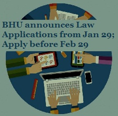 BHU announces LLB and BA LLB dates; Applications begin from Jan 29