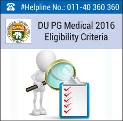 DU PG Medical 2016 Eligibility Criteria