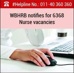 WBHRB notifies for 6368 Nurse vacancies