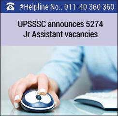 UPSSSC announces 5274 Jr Assistant vacancies