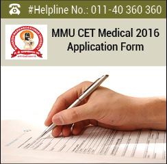 MMU CET Medical 2016 Application Form
