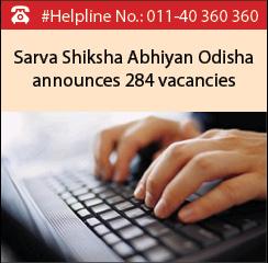 Sarva Shiksha Abhiyan Odisha announces 284 vacancies