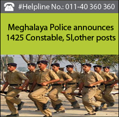 Meghalaya Police announces 1425 Constable, SI, other posts