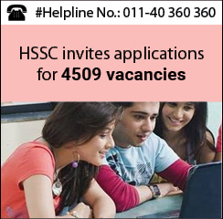 HSSC invites applications for 4509 vacancies