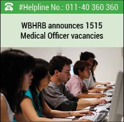 WBHRB announces 1515 Medical Officer vacancies